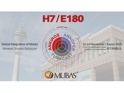 We take our place in TURKCAST 2020 - 9th International Casting Products Trade Fair.
